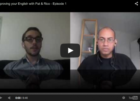 Improve your English with Pat & Rico